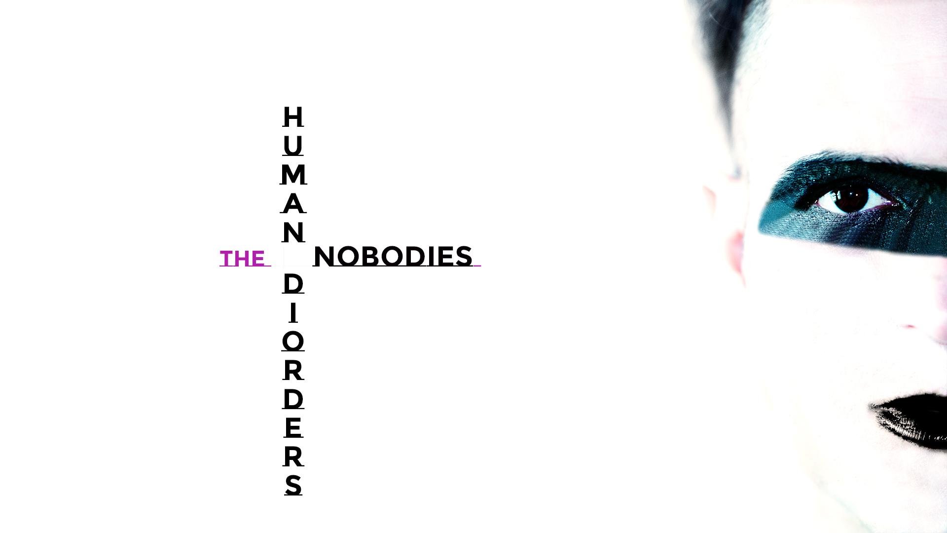 THE  H U M A N  DISORDERS